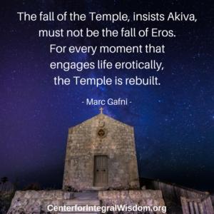 Marc Gafni: How Do We Rebuild the Temple?