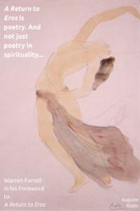 Warren Farrell, Marc Gafni, Gafni, Dr. Marc Gafni, Rodin, A Return to Eros, Kristina Kincaid