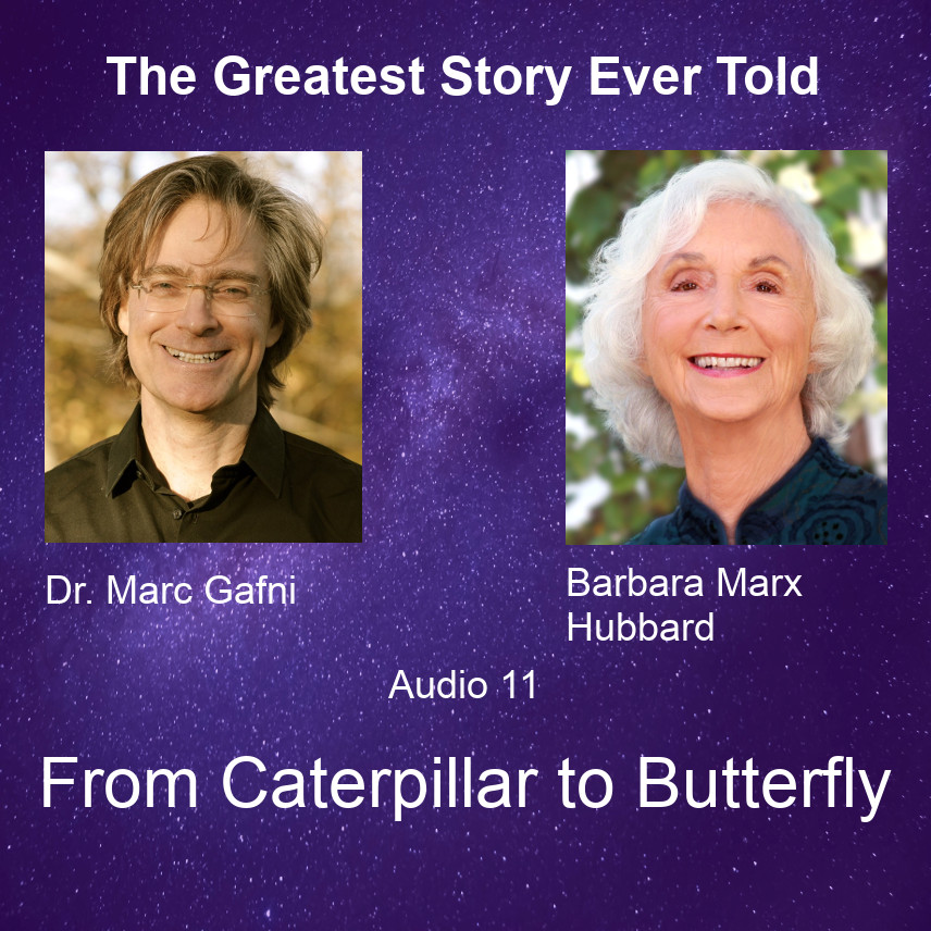 https://centerforintegralwisdom.org/new-audio-series-with-barbara-marx-hubbard-marc-gafni/